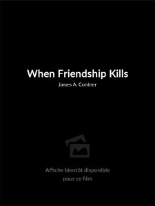 When Friendship Kills