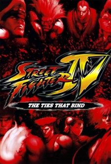Street Fighter IV : The Ties That Bind