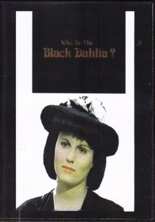 Who Is the Black Dahlia?