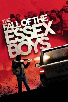 Gangster Playboy: La chute des Essex Boys
