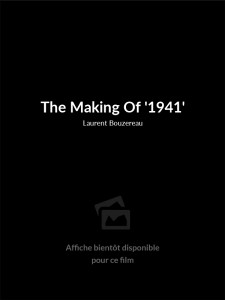 The Making Of '1941'