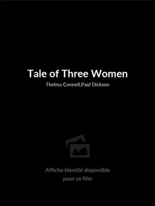 Tale of Three Women