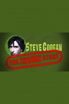 Steve Coogan: The Inside Story