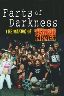 Farts of Darkness: The Making of 'Terror Firmer'
