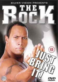 The Rock - Just Bring It!