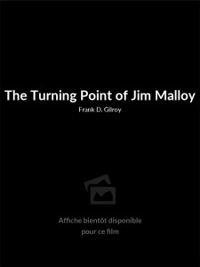 The Turning Point of Jim Malloy