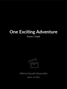 One Exciting Adventure