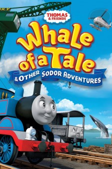 Thomas & Friends: Whale of a Tale and Other Sodor Adventures