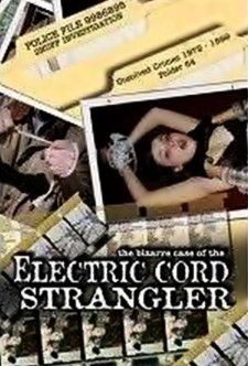 The Bizarre Case of the Electric Cord Strangler