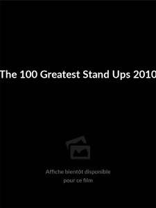 The 100 Greatest Stand Ups 2010