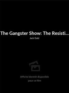 The Gangster Show: The Resistible Rise of Arturo Ui
