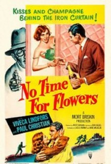 No Time for Flowers