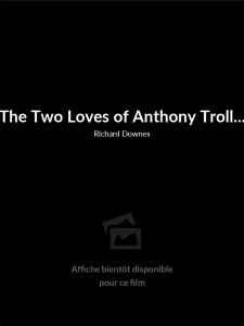 The Two Loves of Anthony Trollope