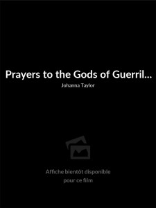 Prayers to the Gods of Guerrilla Filmmaking