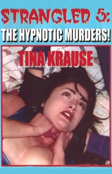 Strangled 5: The Hypnotic Murders