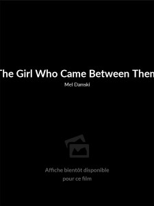 The Girl Who Came Between Them