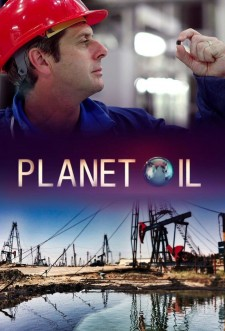 Planet Oil: The Treasure That Conquered the World