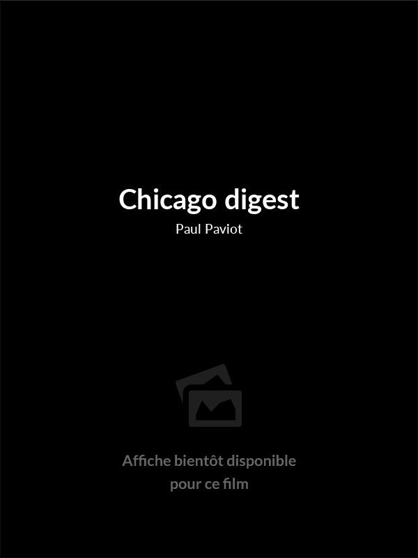 Affiche du film Chicago digest