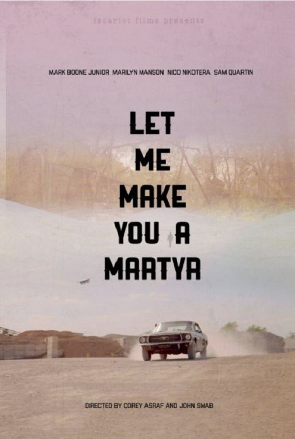 Affiche du film Let Me Make You a Martyr