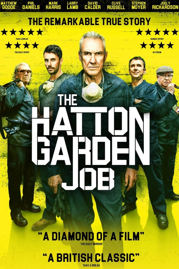 Affiche du film The Hatton Garden Job