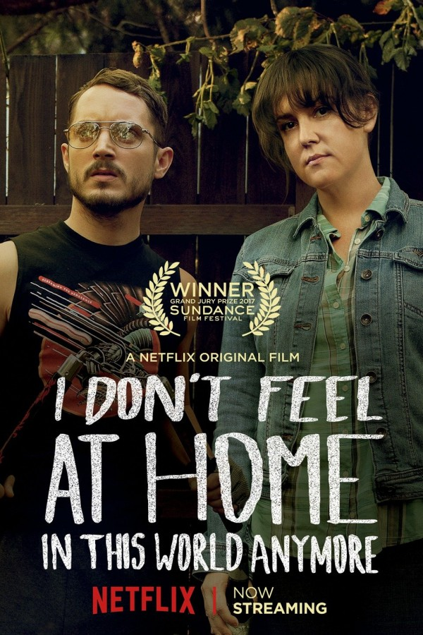 Affiche du film I Don't Feel at Home in This World Anymore