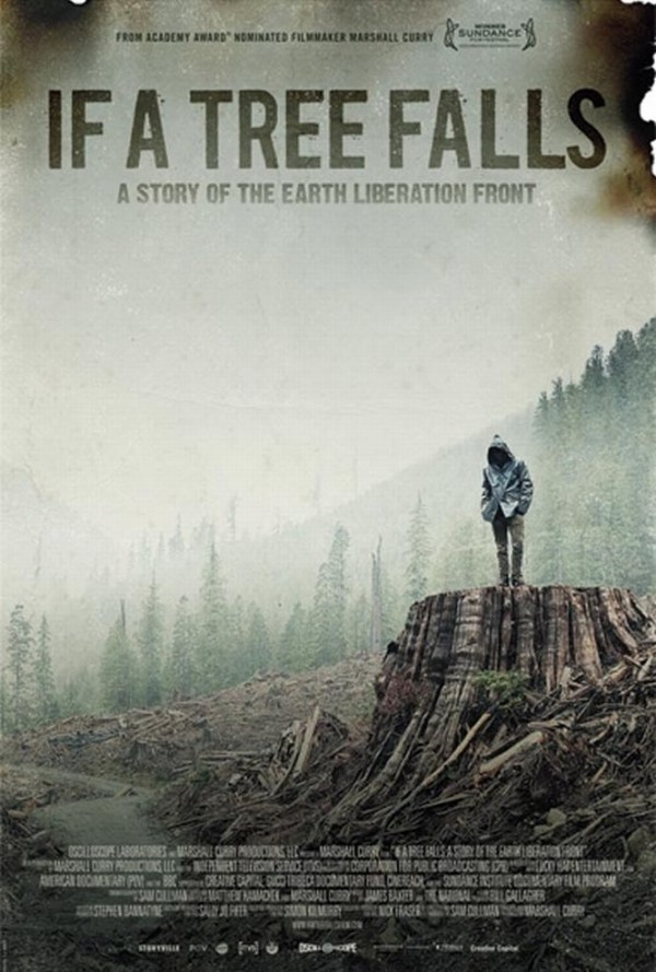 Affiche du film If a Tree Falls: A Story of the Earth Liberation Front