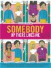 Videos de Somebody up there likes me