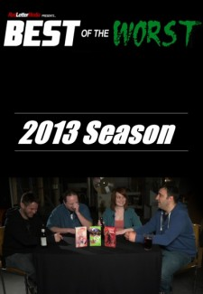 Best of the Worst saison saison 2013