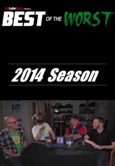Best of the Worst saison saison 2014
