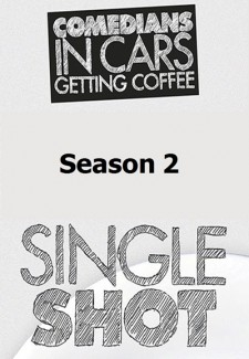 Comedians in Cars Getting Coffee: Single Shot saison saison 2