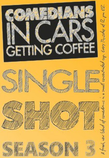 Comedians in Cars Getting Coffee: Single Shot saison saison 3