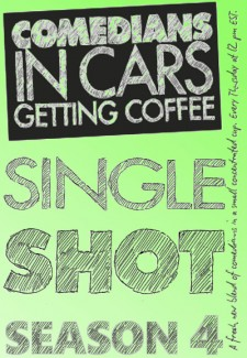 Comedians in Cars Getting Coffee: Single Shot saison saison 4