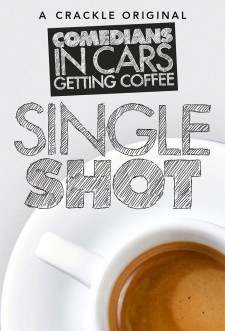 Comedians in Cars Getting Coffee: Single Shot saison saison 5