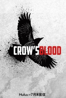 Crow's Blood saison saison 1