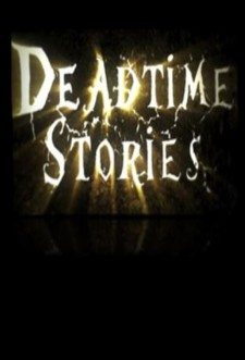 Deadtime Stories saison saison 2