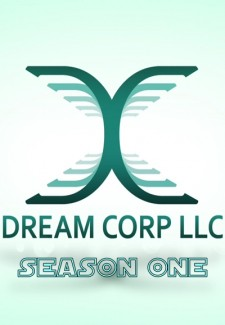 Dream Corp LLC saison saison 1
