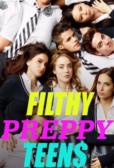 Filthy Preppy Teen$ saison saison 1