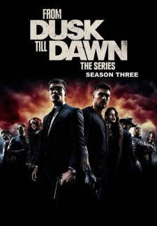 From Dusk Till Dawn saison saison 3