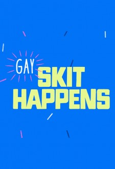 Gay Skit Happens saison saison 1