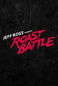 Jeff Ross Presents Roast Battle saison saison 1