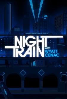 Night Train with Wyatt Cenac saison saison 1