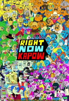 Right Now Kapow saison saison 1
