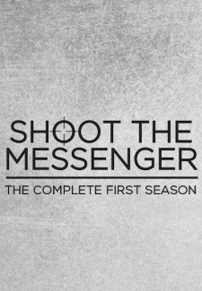 Shoot the Messenger saison saison 1