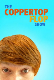 The Coppertop Flop Show saison saison 1