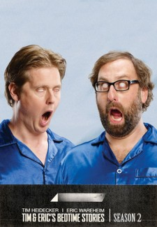 Tim and Eric's Bedtime Stories saison saison 2