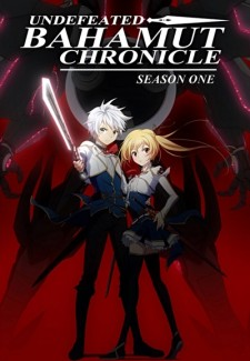 Undefeated Bahamut Chronicle saison saison 1