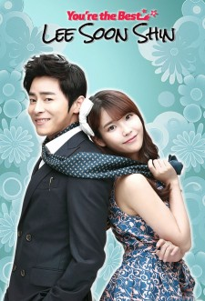 You're the best, Lee Soon Shin saison saison 1