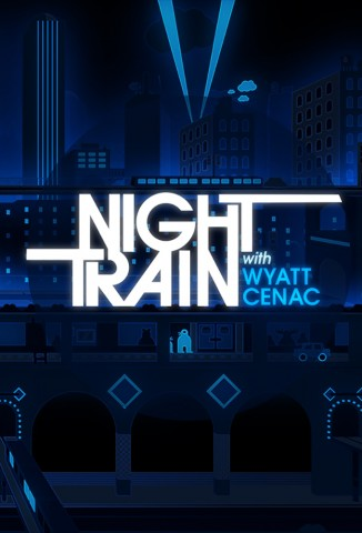 Night Train with Wyatt Cenac