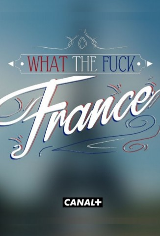 What The Fuck France